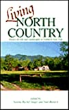 Living North Country : Essays on Life and Landscape in Northern New York, , 0925168823