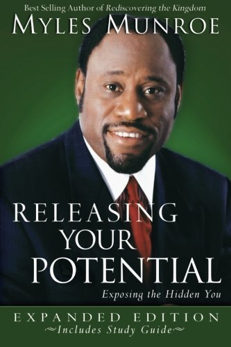 by Munroe, Myles Releasing Your Potential Expanded Edition (2007) Paperback (Releasing Your Potential Expanded Edition Myles Munroe)
