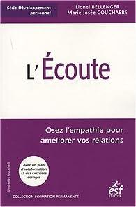 L'écoute : Osez l'empathie pour améliorer vos relations par Marie-Josée Couchaère