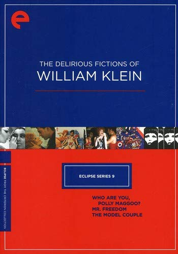 Eclipse Series 9: The Delirious Fictions of William Klein (Who Are You, Polly Maggoo? / Mr. Freedom / The Model Couple) (The Criterion Collection)