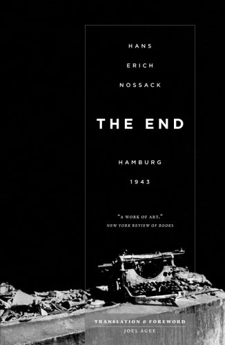 The End: Hamburg 1943 [Hans Erich Nossack] (Tapa Blanda)