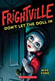 img - for Don't Let the Doll In (Frightville #1) book / textbook / text book