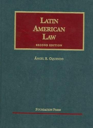Latin American Law, 2d (University Casebooks) (University Casebook Series)