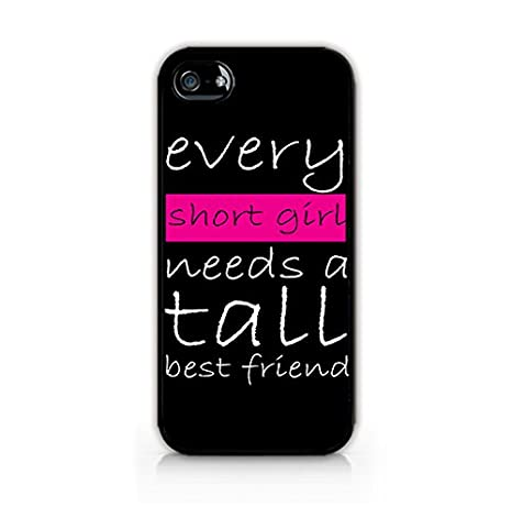 Amazon Every Short Girl Needs A Tall Best Friend Funny Quotes