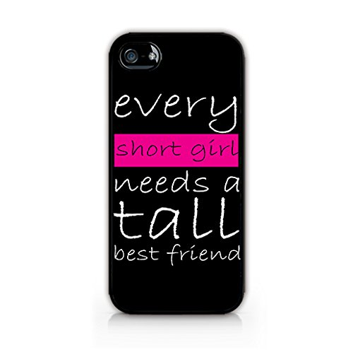 Amazoncom Every Short Girl Needs A Tall Best Friend Funny Quotes