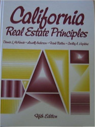 Download online California Real Estate Principles (5th ed) (Prentice Hall Series in California Real Estate) PDF, azw (Kindle), ePub, doc, mobi