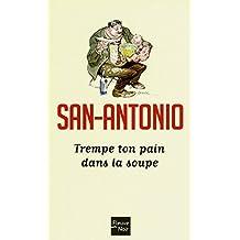 San-Antonio - N° 173: Trempe ton pain dans la soupe
