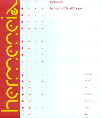 By Harold W. Attridge - Hebrews: 1st (first) Edition