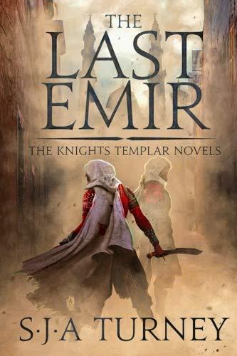Last Emir (Knights Templar) (Volume 2)