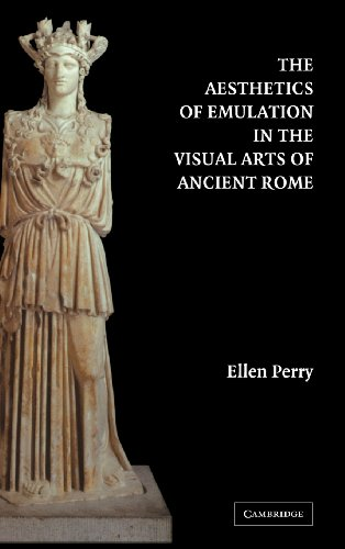 [Book] The Aesthetics of Emulation in the Visual Arts of Ancient Rome<br />K.I.N.D.L.E
