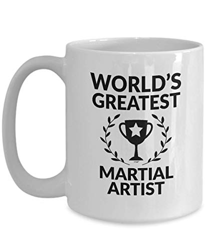 Martial Artist Mug Funny World's Greatest Coffee Gifts - Arts Christmas Birthday Gag Cup - Women Men 11 oz or Large 15 oz Whizk M1G0369