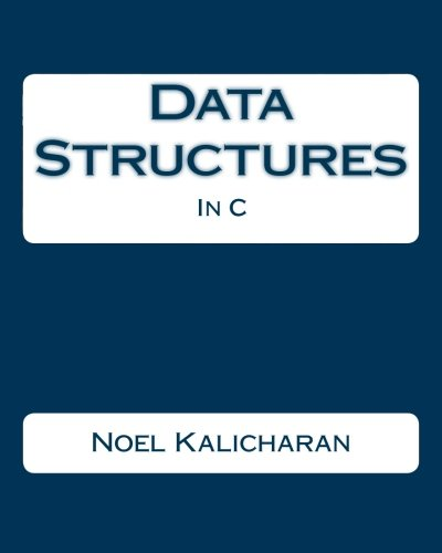 Data Structures In C by CreateSpace Independent Publishing Platform