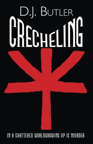 Crecheling (The Buza System) (Volume 1)