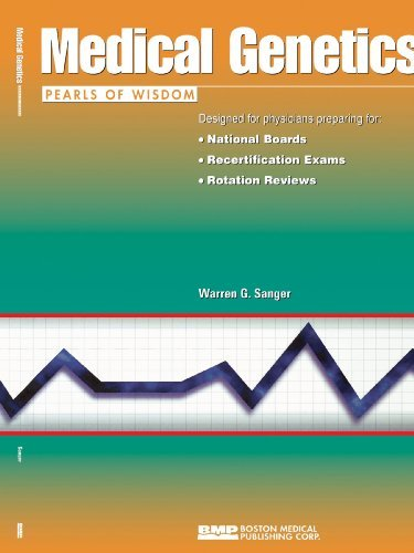 Medical Genetics Pearls of Wisdom by Warren Sanger (2004-01-30)