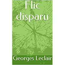 Flic disparu (French Edition)