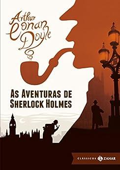 As aventuras de Sherlock Holmes: edição bolso de luxo (Clássicos Zahar) por [Doyle, Arthur Conan]