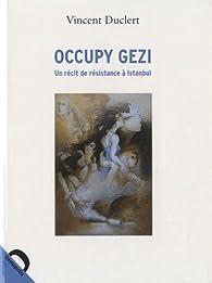 Occupy gezi par Vincent Duclert