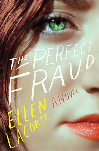The Perfect Fraud: A Novel