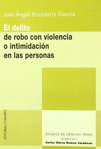 DELITO DE ROBO CON VIOLENCIA O INTIMI