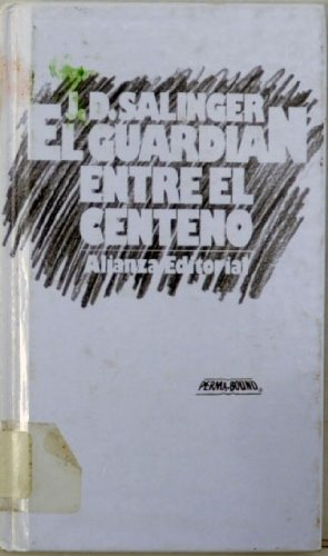 El Guardian Entre el Centeno