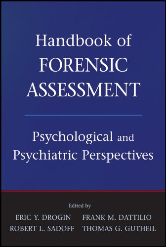 Handbook of Forensic Assessment: Psychological and Psychiatric ()
