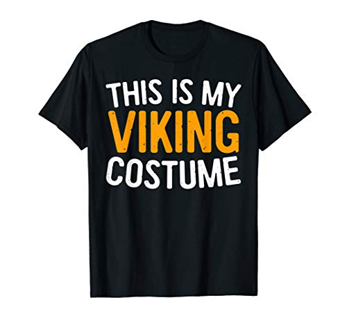 This Is My Viking Costume T-Shirt Halloween Gift -