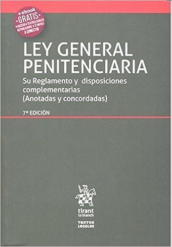 Ley General Penitenciaria 7ª Edición 2016 por Antonio Ferrer Gutiérrez epub