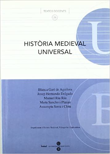 Història medieval universal: Amazon.es: Blanca Garí De Aguilera, Assumpta Serra i Clota, Josep Hernando Delgado, Manuel Riu Riu, Marta Sancho i Planas: ...
