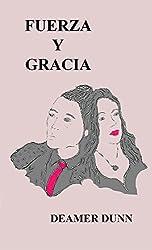 Fuerza Y Gracia (Spanish Edition)