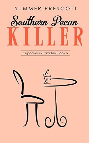 Southern Pecan Killer (Cupcakes in Paradise Book 5)