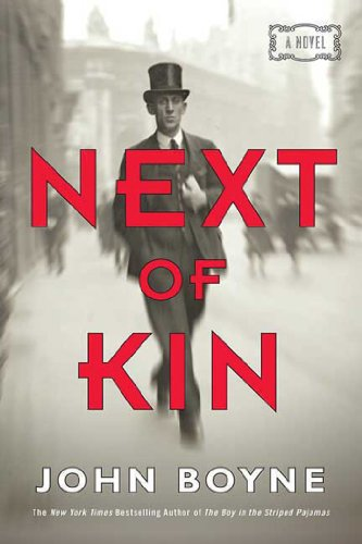 Next of Kin: A Novel by [Boyne, John]