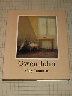 Gwen John: The Artist and Her Work
