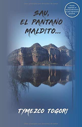 SAU, EL PANTANO MALDITO...  [Togori, Tymezco] (Tapa Blanda)