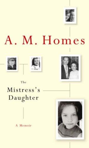 The Mistress's Daughter, a Memoir
