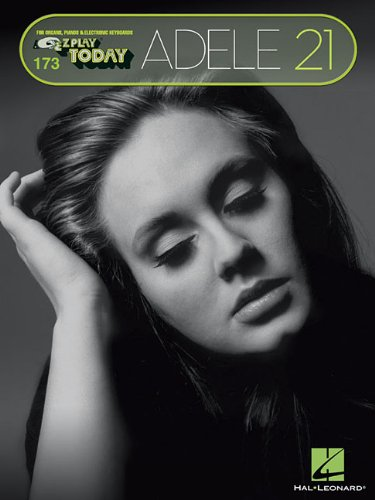 Adele - 21: E-Z Play Today #173 ()