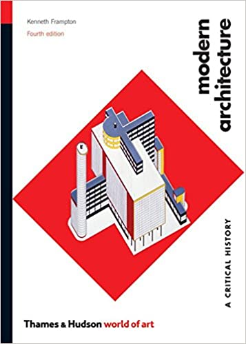 Modern Architecture A Critical History World Of Art Amazon Co