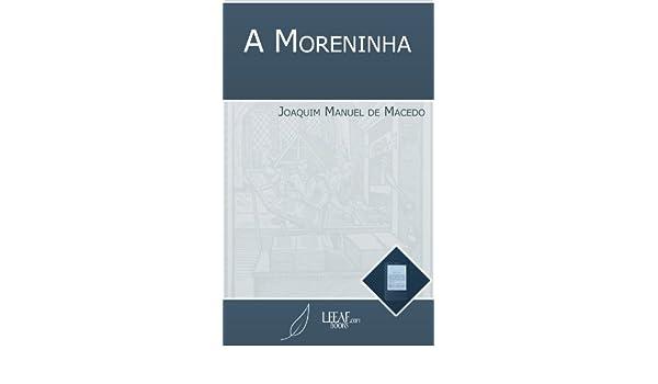 A Moreninha [Annotated] (Portuguese Edition)