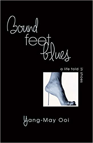 Cover of Bound Feet Blues, a memoir by Yang-May Ooi