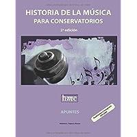 Historia de la música para conservatorios. Apuntes: 2ª edición