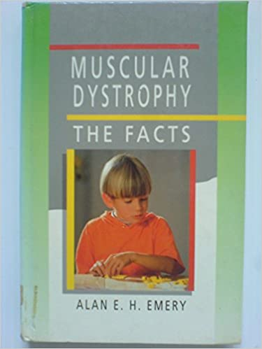 Muscular Dystrophy: The Facts (The Facts Series)