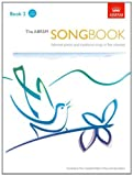The ABRSM Songbook: Selected Pieces and Traditional Songs: Book 2