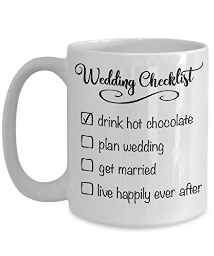 Wedding Checklist Hot Chocolate Mug - Plan Wedding Getting Married Bride To Be Shower Engagement Party Gift To Do List Funny Cup - Ceramic White ()