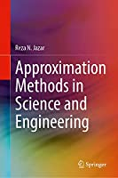 Approximation Methods in Science and Engineering Front Cover