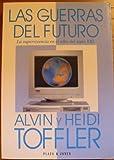 Las Guerras del Futuro, Alvin Tofler, 840137510X