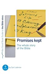 Promises Kept: Bible Overview (Good Book Guides) Perfect Paperback
