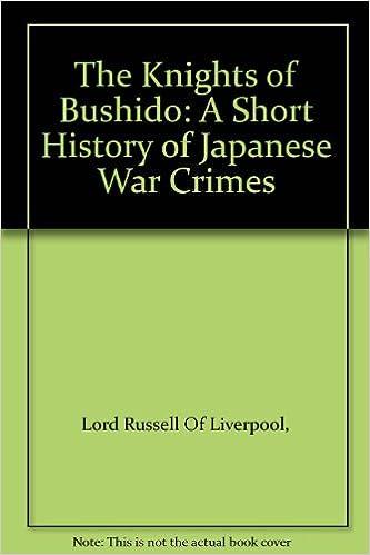 Vapaa etextbook-lataus The Knights Of Bushido. A Short History Of Japanese War Crimes Suomeksi PDF ePub MOBI