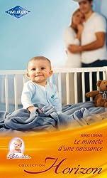 Le miracle d'une naissance (Horizon) (French Edition)