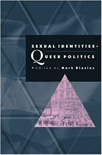 Sexual Identities, Queer Politics: Lesbian, Gay, Bisexual and Transgender Politics