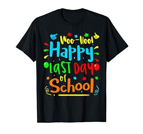 Woo Hoo Happy Last Day of School T Shirt (Happy Last Day Of School T Shirt)