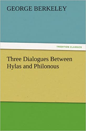 berkeley three dialogues between hylas and philonous